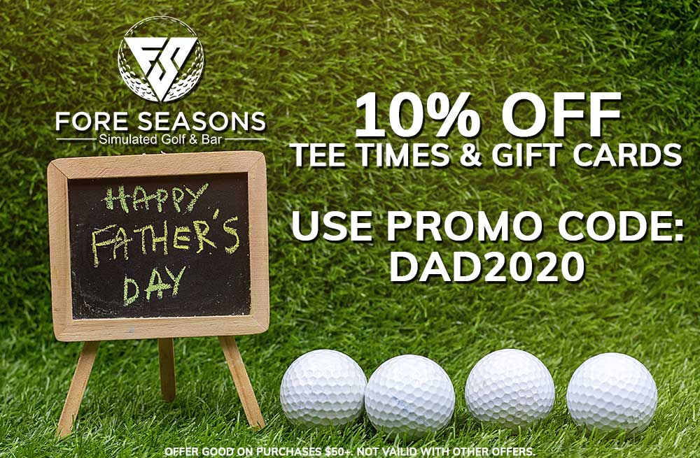 Special Offer For Father's Day 2020 from Fore Seasons