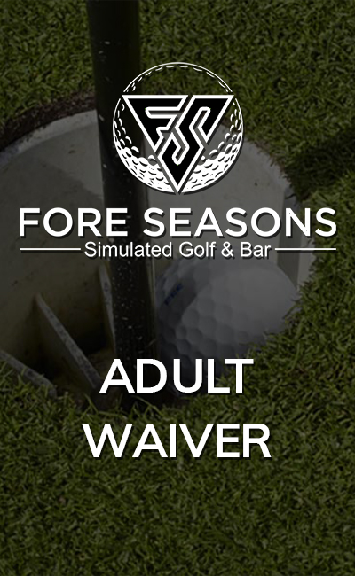 Sign Fore Seasons Adult Waiver